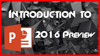 PowerPoint (PPT) 2016 Tutorial - 1 - Introduction for Beginners