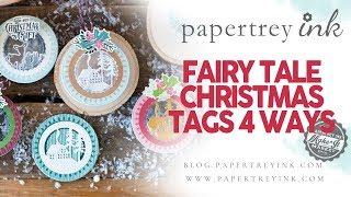 Make It Market: Fairy Tale Christmas Project Ideas: Tags 4 Ways