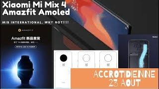 Oneplus 7T,Xiaomi MI MIX 4, Redmi Note 8 promo,Amoled Amazfit Apple Watch  #Accrotidienne 23 Aout