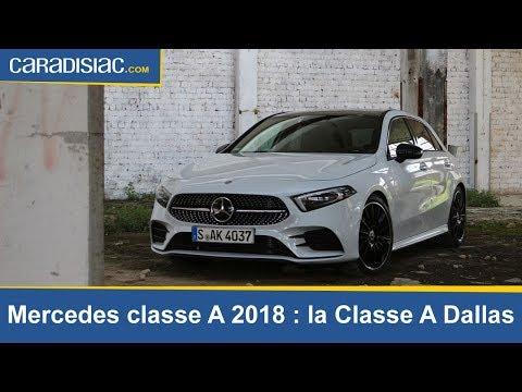Mercedes classe A 2018 : la Classe A Dallas