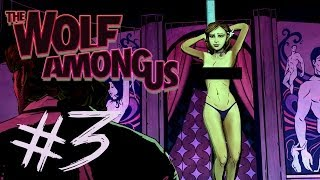 The Wolf Among Us - Episode 2 -Part 3 | STRIP CLUB BRAWL | Gameplay Walkthrough