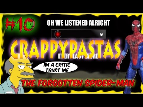 CRAPPYPASTAS- Xbox Forgotten/The Forgotten Spider-Man/Avoider.EXE/