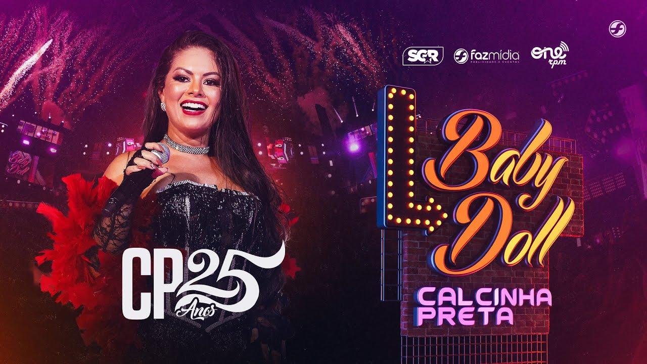 Calcinha Preta - Baby Doll - DVD #CP25anos (Ao Vivo)