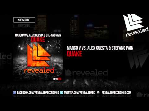 Marco V vs  Alex Guesta & Stefano Pain   Quake OUT NOW!]