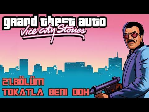 TOKATLA BENİ RENİ! GTA VICE CITY STORIES 21.BÖLÜM