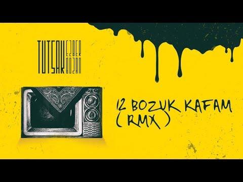 Tutsak - Bozuk Kafam (Remix)