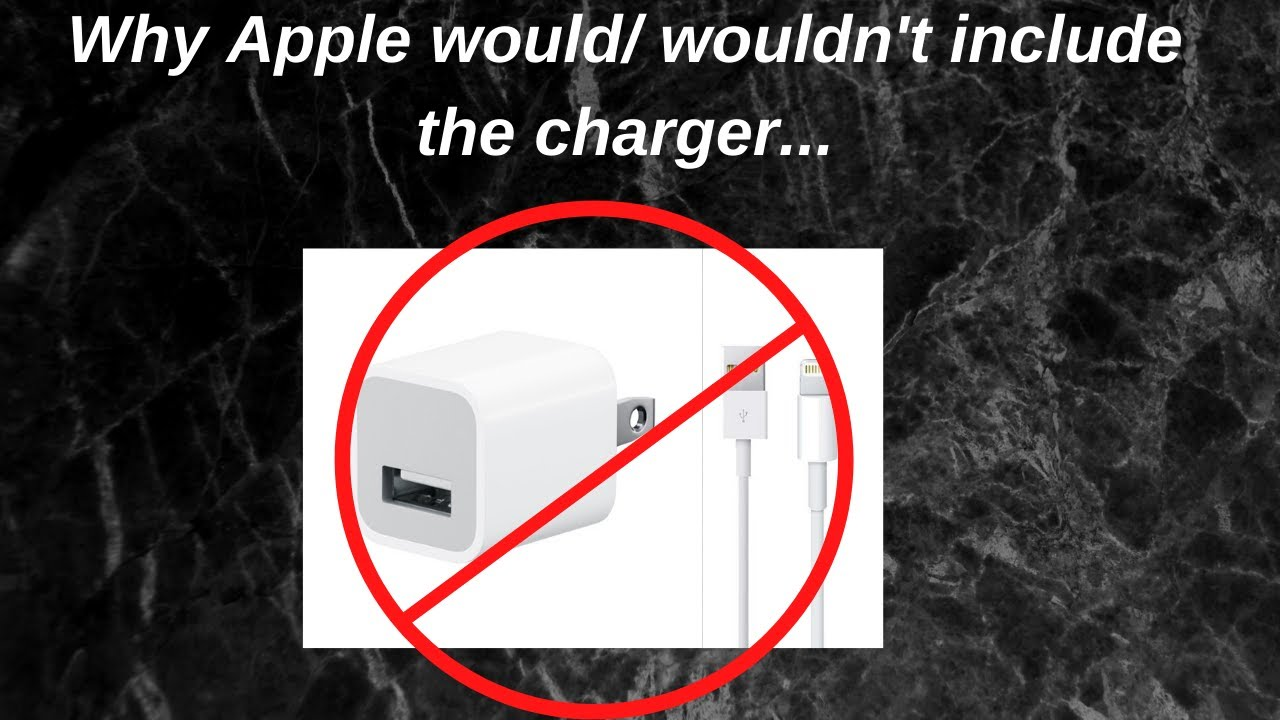 The reason why Apple would and wouldn't include the charger in the box...