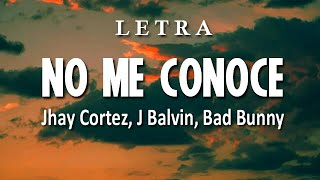 No Me Conoce Remix (Letra/Lyrics) Jhay Cortez, J Balvin, Bad Bunny || Remix || Dance