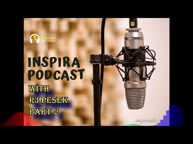 6. inspiraPODCAST ngobrol bareng sumber ide Gathering Inspiradio | with Rj Pesek (part 2)