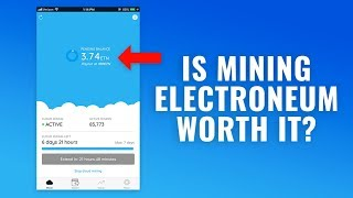 Is Crypto Mining Electroneum Worth it? (ETN)