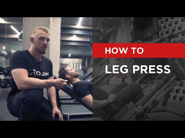 HOW TO: Leg Press