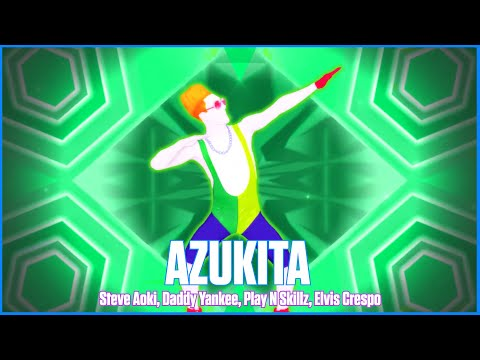 Just Dance 2019: Azukita by Steve Aoki Daddy Yankee Play-N-Skillz Elvis Crespo FanMade Mash-Up