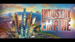 Industry Empire First Impressions | Gameplay Episode 1