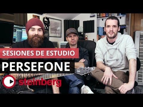 Sesiones de Estudio Steinberg: Persefone