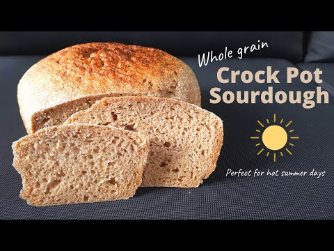 Sourdough Bread (Whole Wheat) Made In A Slow Cooker Or Crock Pot - Make Bread Without An Oven!
