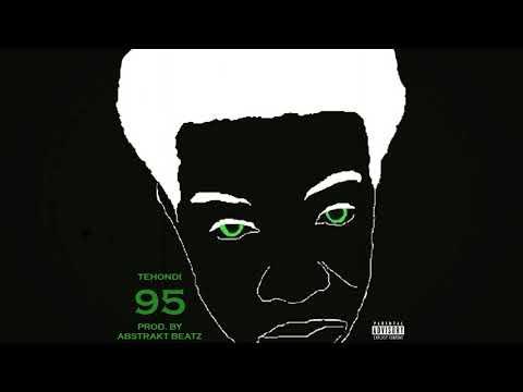Tehondi - 95 [Prod By Abstrakt Beatz]