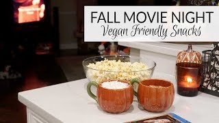 Fall Movie Night Snacks | Vegan Friendly Recipes