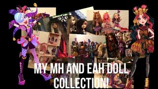 My Monster High and Ever After High collection!