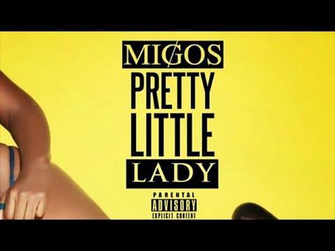 Migos - Pretty Little Lady