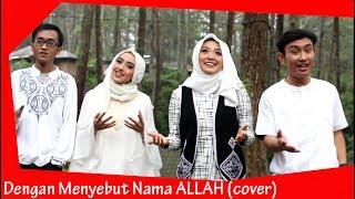 Baixar Dengan menyebut Nama ALLAH  (Cover) Red music zone