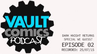 Enter the Vault: Episode Two - The Dark Knight Returns Special?