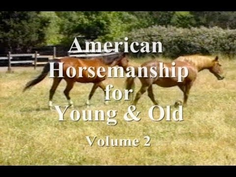 American Horsemanship for Young & Old - Volume 2