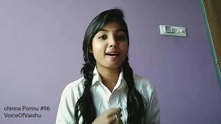 Chinna Ponnu Naa | VoiceOfVaishu #96 #janaki #jaanu