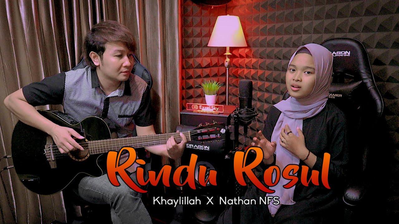 Rindu Rosul - Khaylillah X Nathan NFS (Official Music Video)