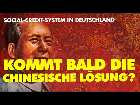 Social Credit System - Kommt bald die chinesische Lösung?