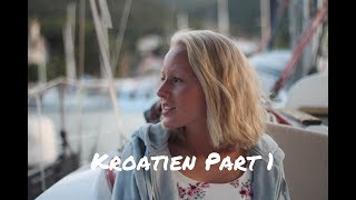 Kroatien 2017✨ - Vlog Part 1