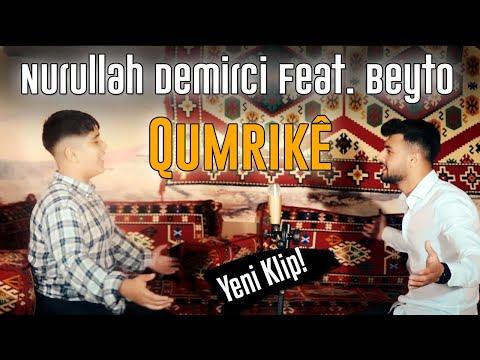 Nurullah Demirci \u0026 Beyto - Qumrikê (Official Music Video 2020)