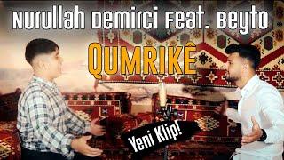 Nurullah Demirci & Beyto - Qumrikê (Official Music Video 2020)