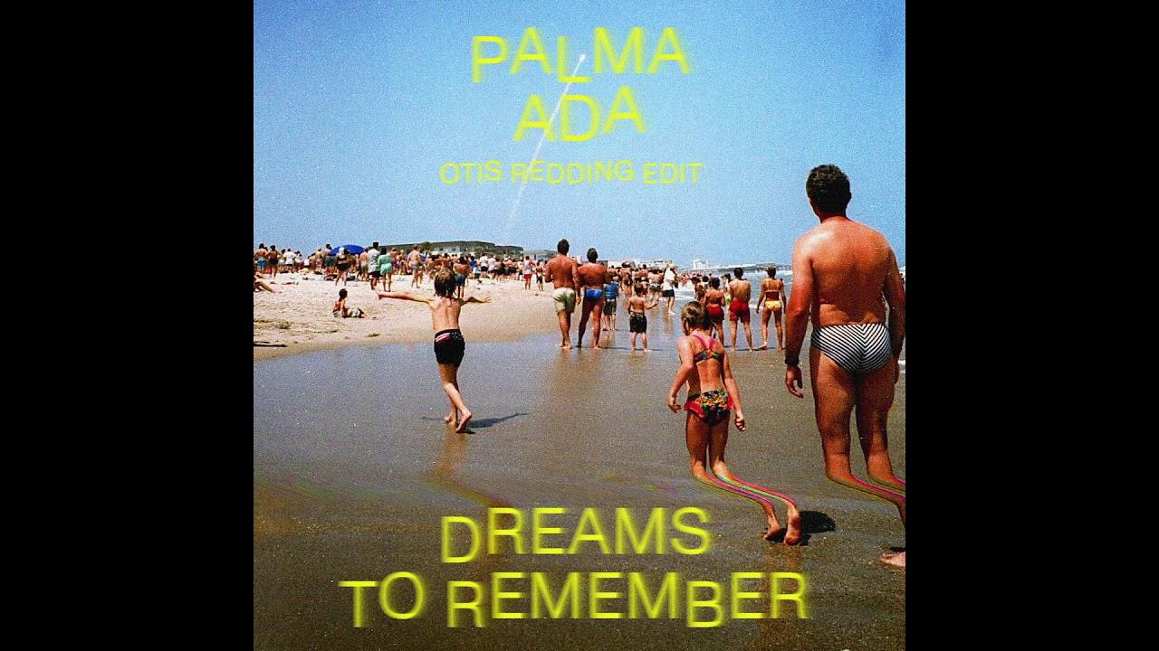 Palma Ada - Dreams To Remember