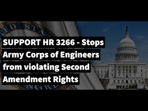 Battle of the Day: SUPPORT HR 3266 - Stops Army Corps of Engineers from violating 2A Rights