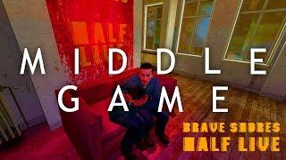 """MIDDLE GAME"" - Brave Shores Half Live Vol 2"