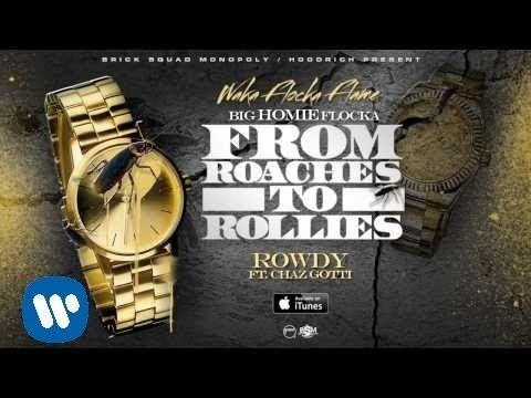 Waka Flocka - Rowdy ft. Chaz Gotti [Official Audio] Thumbnail image