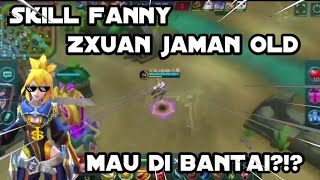Fanny zxuan jaman old Mantap    Mobile legend : Bang Bang