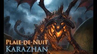 [WoW - Acuran] - Karazhan - Boss caché : Plaie-de-nuit