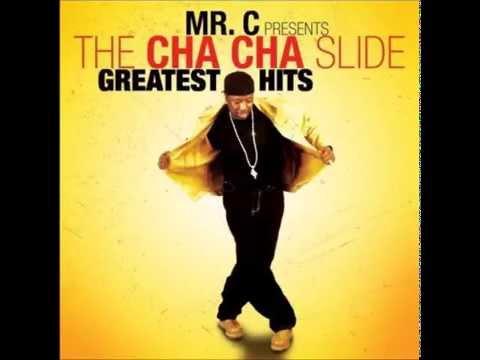 Mr C - Cha Cha Slide