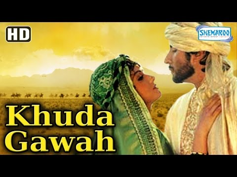 Khuda Gawah {HD} -  Amitabh Bachchan | Sridevi | Nagarjuna | Shilpa Shirodkar | Danny Denzongpa