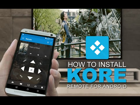 How to Install Kore Remote on Android & Kodi