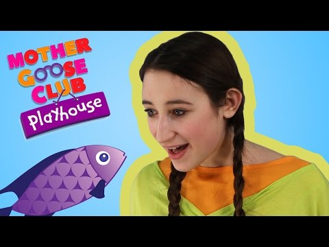 One, Two, Three, Four, Five Once I Caught a Fish Alive | Mother Goose Club Playhouse Kids Video