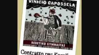 Vinicio Capossela - CONTRATTO PER KARELIAS - (Rebetiko Gymnastas)