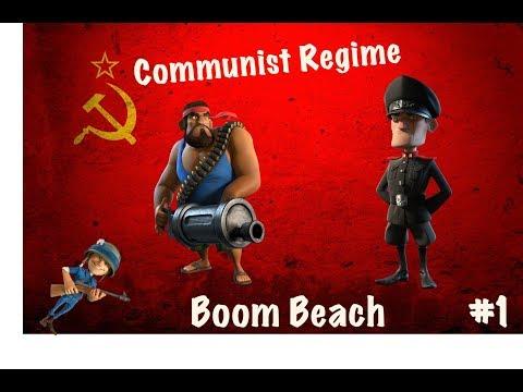 THE COMMUNIST REGIME!!   Boom Beach #1