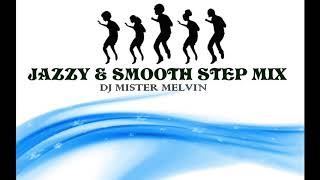 jazz steppers jazzy smooth rb step mix by mr melvin