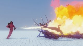 Totally Accurate Battle Simulator: Flamethrower