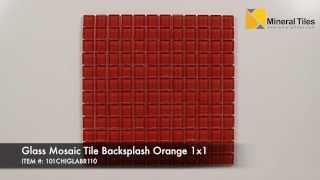 Glass Mosaic Tile Backsplash Orange 1x1 - 101CHIGLABR110
