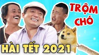 """Hài Tết 2021 Mới Nhất """" TRỘM CHÓ LÀNG """" Phim Hài Tết 2021 Chiến Thắng, Giang Còi, Hiệp Gà"""