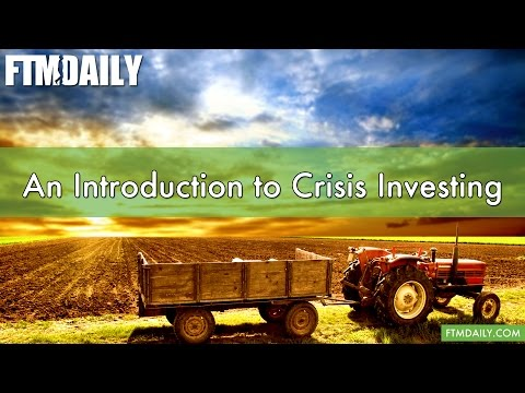 An Introduction to Crisis Investing