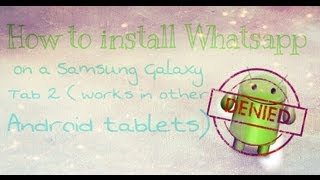 How to install Whatsapp on your android tablet